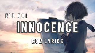 Innocence - Eir Aoi | ROM Lyrics
