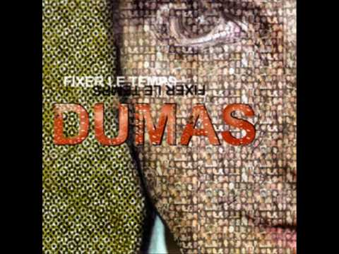 Dumas - La vie qui bat