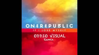 OneRepublic - If I Lose Myself (Oddio Visual Remix)