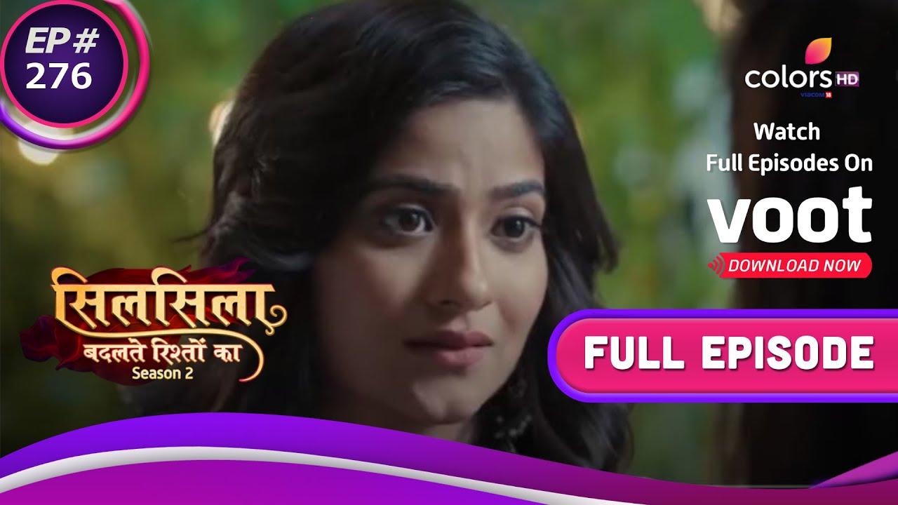 Download Silsila Badalte Rishton Ka | सिलसिला बदलते रिश्तों का | Ep. 276 | Pari's Choice- Ruhaan Or Mishti?
