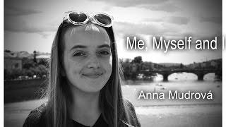 Me, Myself and I-G-Eazy X Bebe Rexha (cover by Anna Mudrová)
