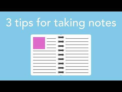 3 tips for taking notes