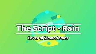 (Traduzione) The Script - Rain Lyrics (cover di Simon James)