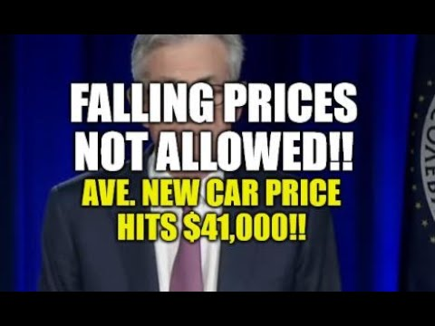 FALLING PRICES NOT ALLOWED, AVE. NEW CAR PRICES HITS $41,000 - GET READY HIGHER COST OF LIVING