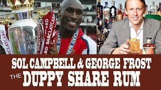 Sol Campbell And George Frost Talk The Duppy Share Rum