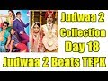 Judwaa 2 Breaks Toilet Ek Prem Katha Lifetime Collection Record In 18 Days