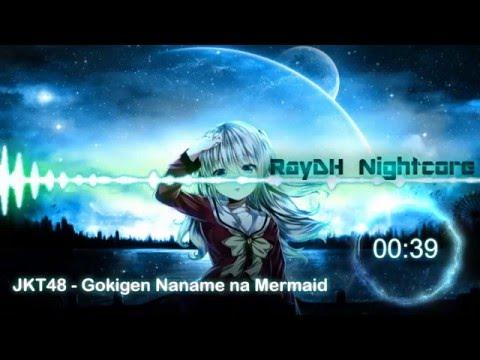 [ Nightcore ] JKT48 - Gokigen Naname na Mermaid