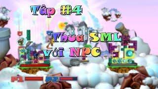 Slam Bolt Scrappers #4: Thua SML với NPC