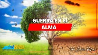 GUERRA EN EL ALMA - Pr. Sebastián Palermo - Congregación Nueva Mente