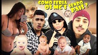 Baixar COMO SERIA OS MC'S COM SEUS FILHOS ? (Dani Russo,Kevinho,MC Lan e MC Livinho...)