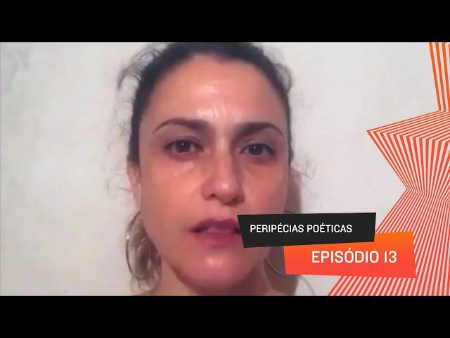 Peripécias Poéticas - Episódio 13