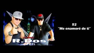 R2 music ft silverio godoy Me enamore de ti video oficial yutube