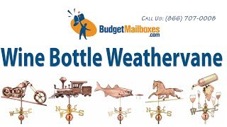 Budgetmailboxes.com | Good Directions 917p Wine Bottle Weathervane - Polished Copper
