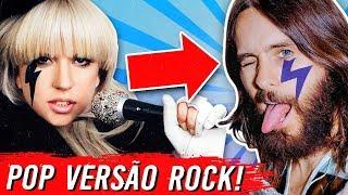 10 Versões ROCK de Músicas POP! 🎙➡🎸