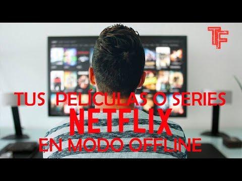😎Netflix 2019 DESCARGA Películas Y/o Series Offline En Tu Pc⬇️💾🎬