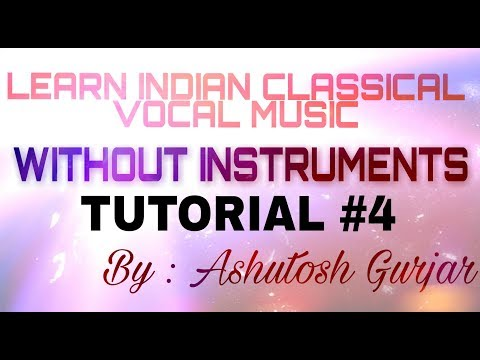 TUTORIAL #4.1 | LEARN INDIAN CLASSICAL VOCAL MUSIC | RIYAZ TV | Without any instruments