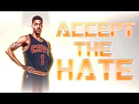Derrick Rose - Cleveland Cavaliers - Accept the Hate