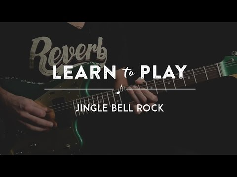 Learn to Play: Jingle Bell Rock on Guitar