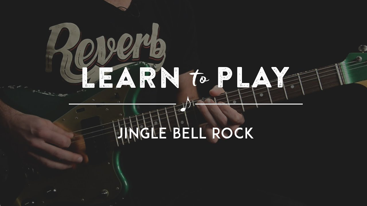 learn to play jingle bell rock on guitar