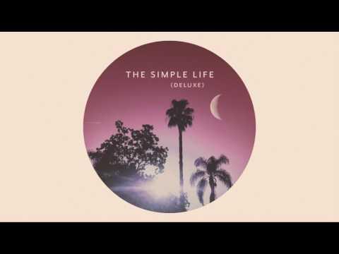 The Simple Life (Deluxe) - Full Album