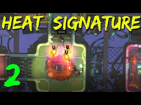 DOWN TO THE WIRE | Heat Signature Let's Play | Episode 2