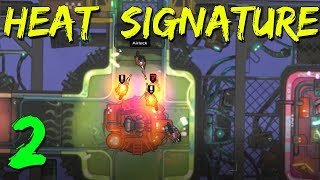 Video DOWN TO THE WIRE | Heat Signature Let's Play | Episode 2 download MP3, 3GP, MP4, WEBM, AVI, FLV September 2017