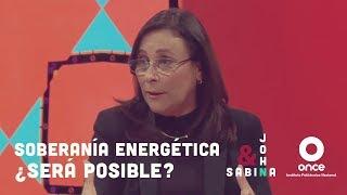 John y Sabina - Soberana energtica Ser posible Roco Nahle