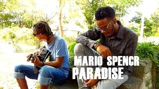AUTOACOUSTIC WHO IS!! MARIO SPENCR PERFORMING PARADISE