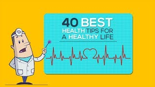 40 best health tips for a healthy life ...