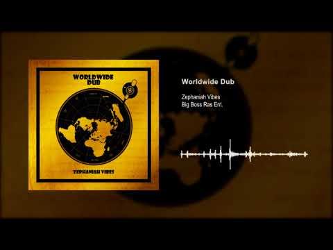Zephaniah Vibes - Worldwide Dub