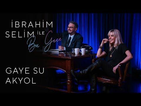 İbrahim Selim ile Bu Gece #8: Gaye Su Akyol, Oğuz Tarhanlı, Cemre Turhan