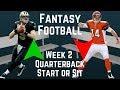 Fantasy Football - Week 2 Quarterback Start or Sit