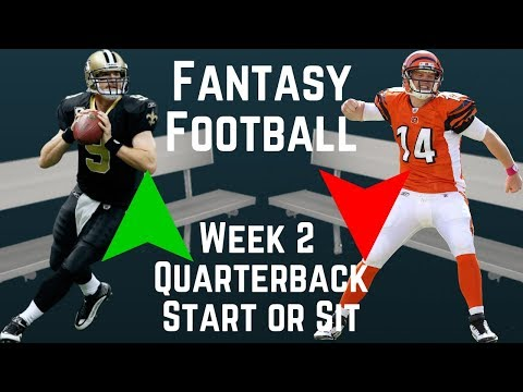 Fantasy Football - Week 2 Quarterback Start or Sit