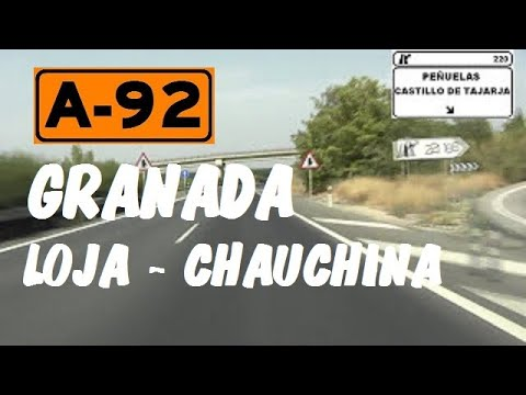 A-92 Autovía Sevilla - Almería , Zona de Loja - Chauchina , Granada  / Spain Highways