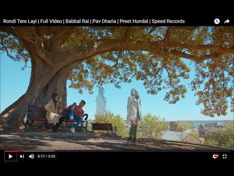 Latest Punjabi Song | Rondi Tere Layi | Full Video | Babbal Rai | Pav Dharia | Preet Hundal |