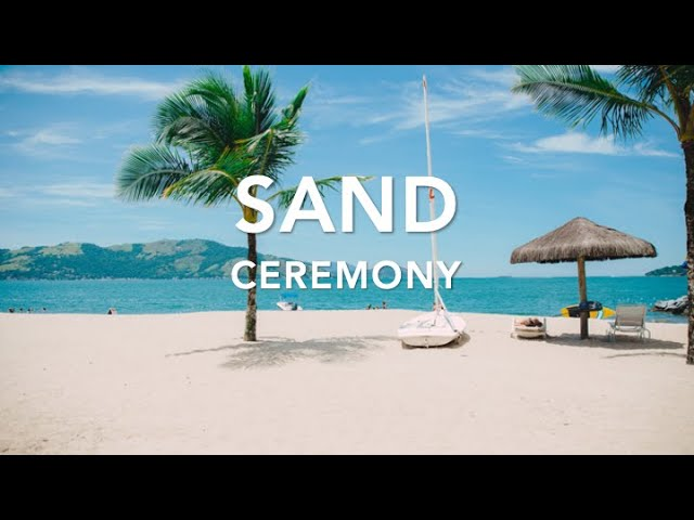 Using SAND to make your ceremony UNIQUE!