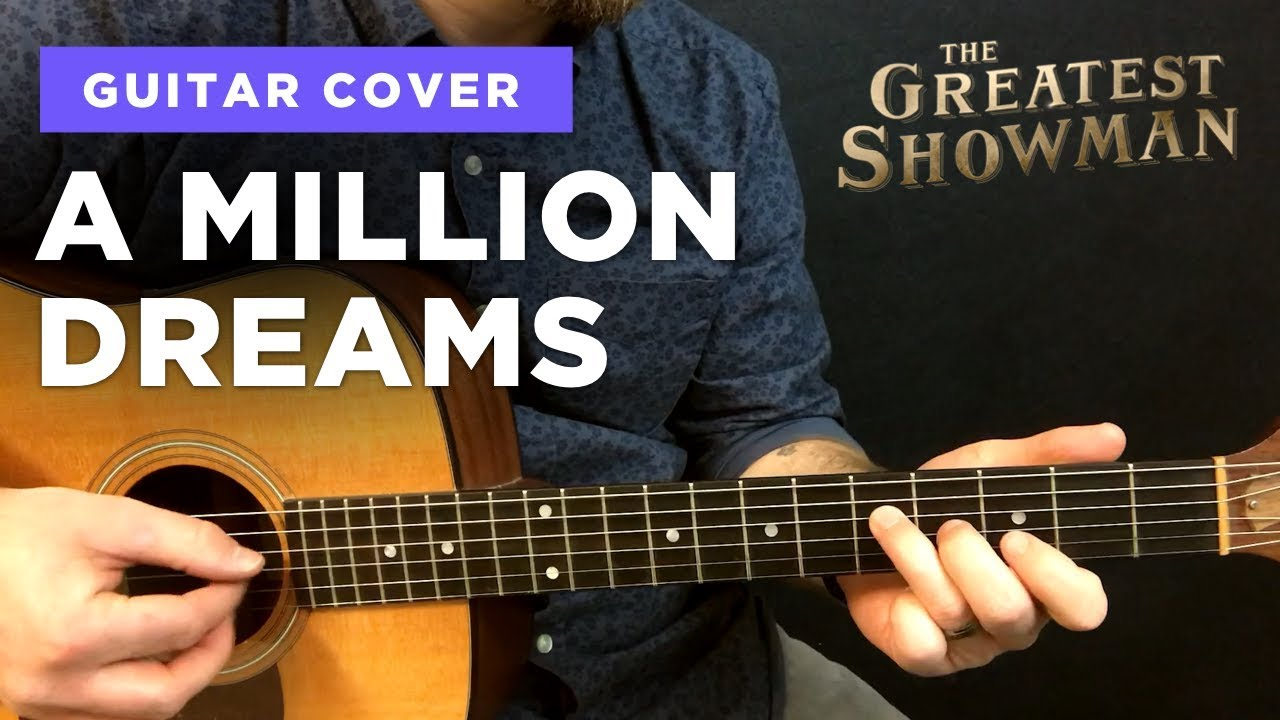 🎸 A Million Dreams • guitar cover w/ chords & intro tab (Greatest Showman)