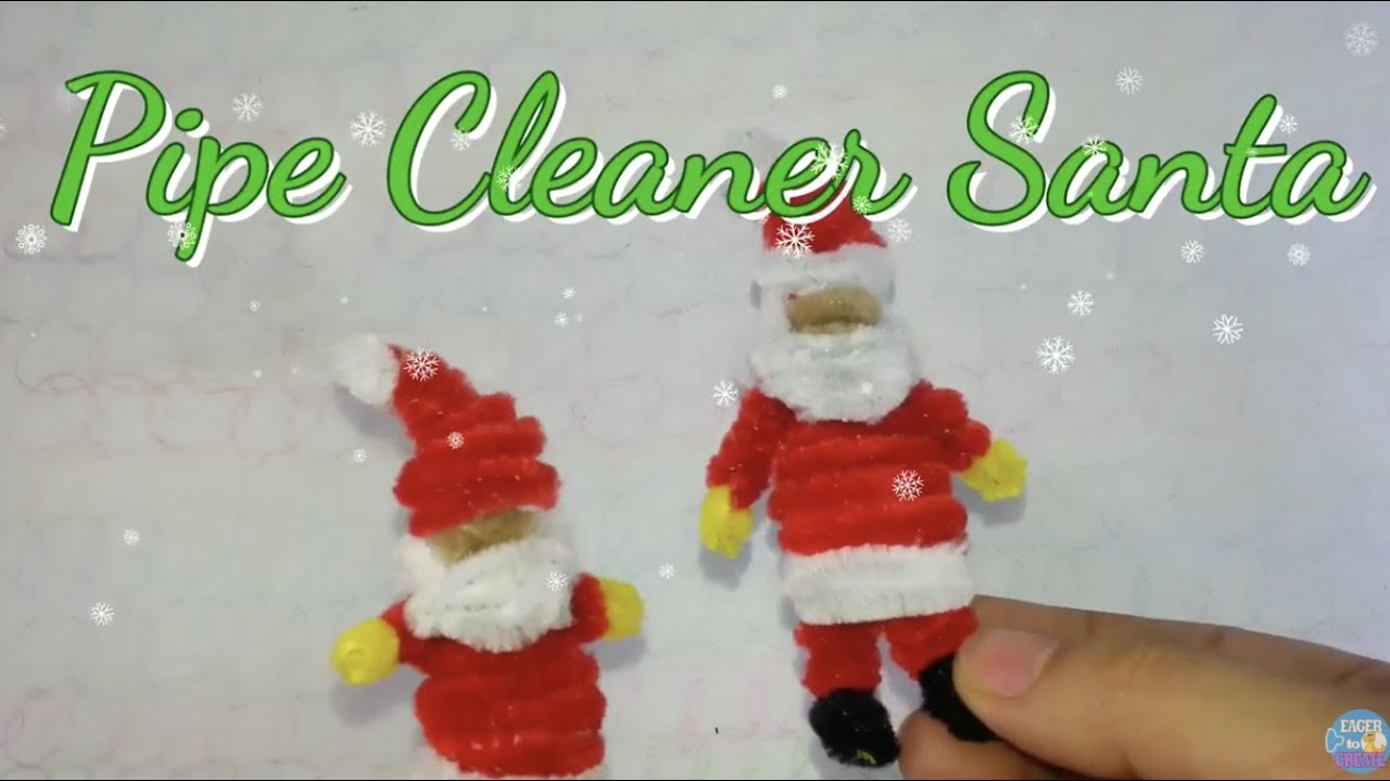 Pipe Cleaner Christmas Crafts Santa