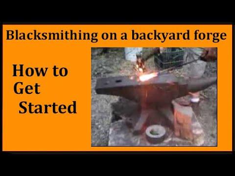 Backyard Forge backyard blacksmithing on home made forge - youtube