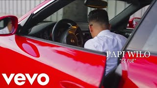 Papi Wilo - Se Fue [Official Video] Edsson ChosenFew