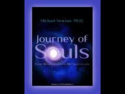 Journey of Souls Case Studies of Life Between Lives (Unabridged) - PART 2 - Audiobook