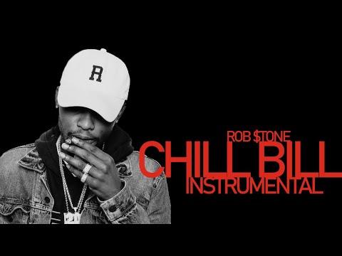 Rob $tone - Chill Bill (instrumental) *DOWNLOAD LINK*