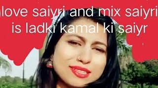 Love saiyri mix saiyri