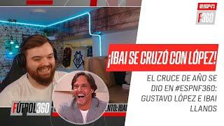 ¡EL CRUCE DEL AÑO! Ibai #Llanos y Gustavo #López se vieron las caras en #ESPNF360