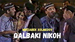"Mirzabek Xolmedov & To'xtamurod Azizov - ""Qalbaki Nikoh"""