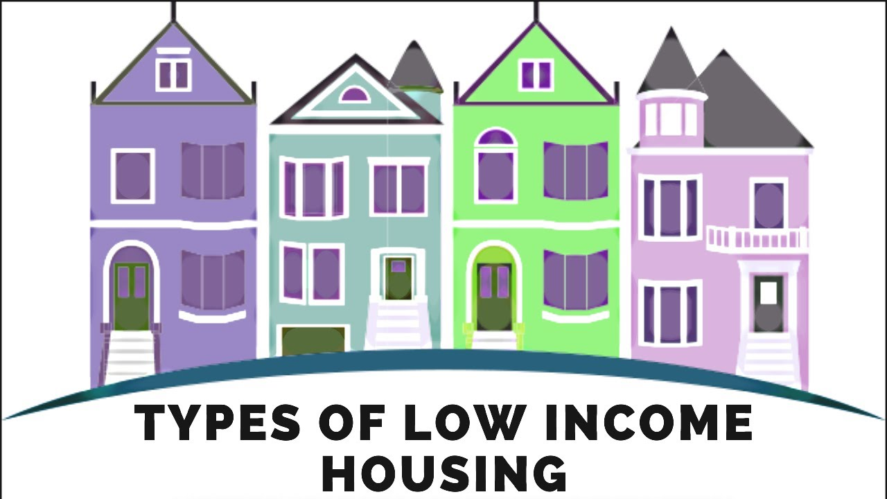 The Different Types of Low Income Housing - Low Income ...