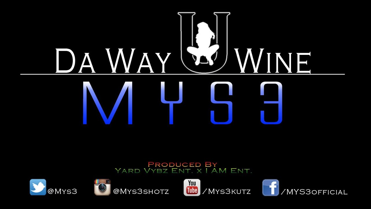 the way you wine mys3
