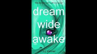 Dream Wide Awake