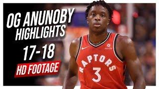 Raptors SF OG Anunoby 2017-2018 Season Highlights ᴴᴰ