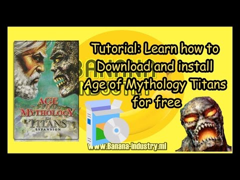 Tutorial: Download And Install Age Of Mythology Titans For Free